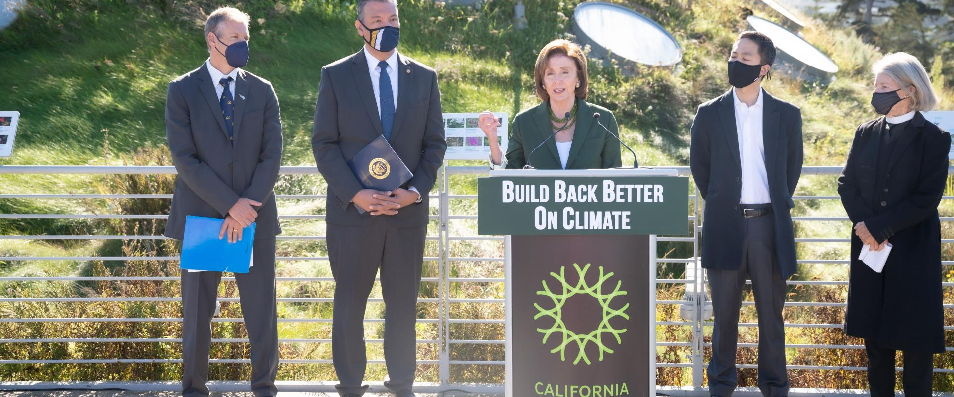 Congresswoman Nancy Pelosi joined Senator Alex Padilla and local climate leaders on the California Academy of Sciences Living Roof to discuss the critical provisions of the Build Back Better Act that tackle the climate crisis, create jobs, fight environme